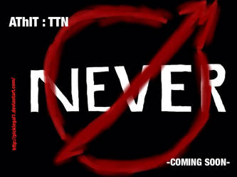AThIT: TTN ..... Coming soon by picklegal1