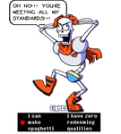 Papyrus is trying to play it cool