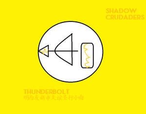 Shadow Crusaders Thunderbolt Ensignia