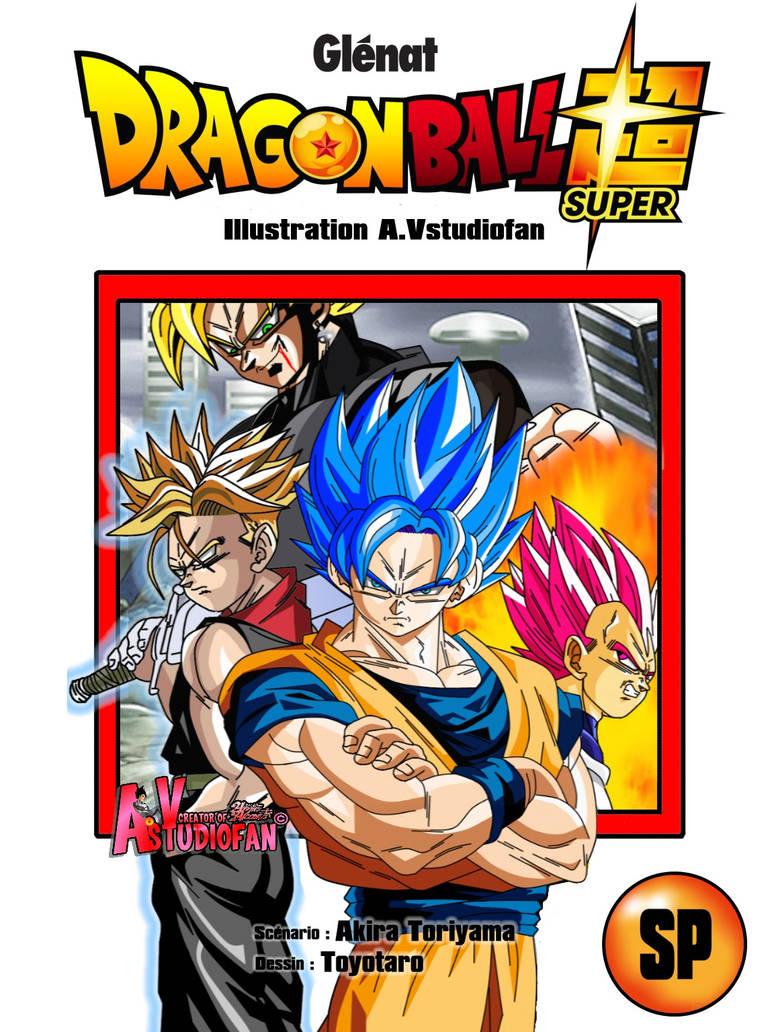 Goku Vegeta Truncks Vs Black Goku Ssj Cover Manga By A Vstudiofan On