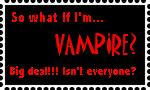 So what if I am vampire?