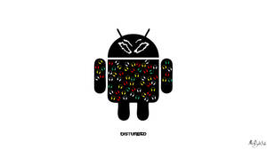 Disturbed Android