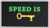 Speed Is Key Stamp!!!!  by JannTheInsaneGuy