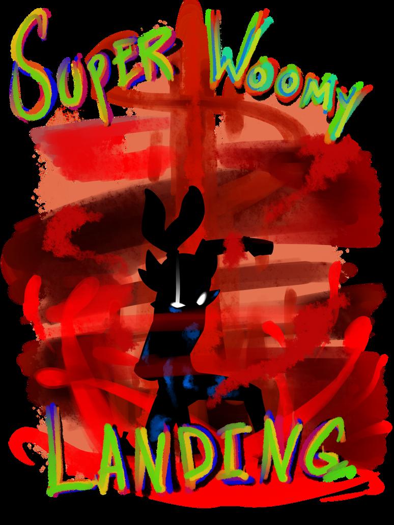 Super Woomy Landing T-Shirt by RageVX
