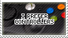 STAMP - I Prefer Controllers by AniWhichWay