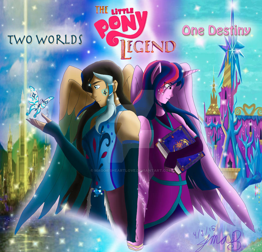 Two Worlds. One Destiny By MaggiesHeartLove On DeviantArt