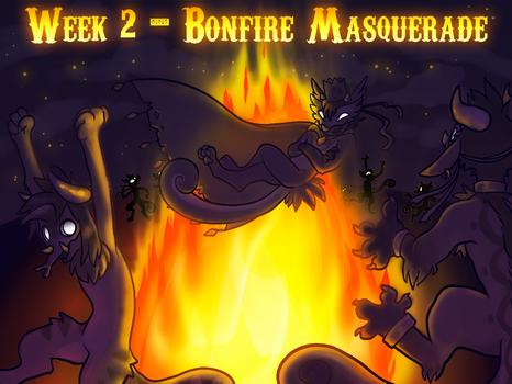 [CLOSED] Week 2 - Bonfire Masquerade