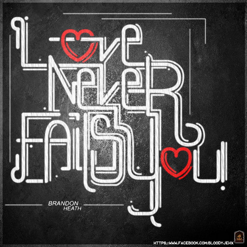 Love Never by jehx