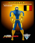 From Belgium: MAX FORCE