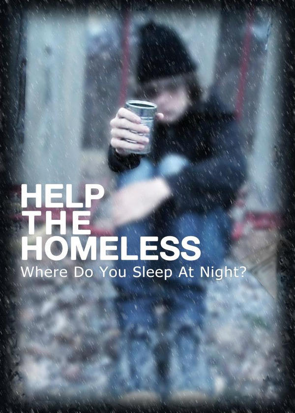 Help The Homeless Poster by Breakaway13