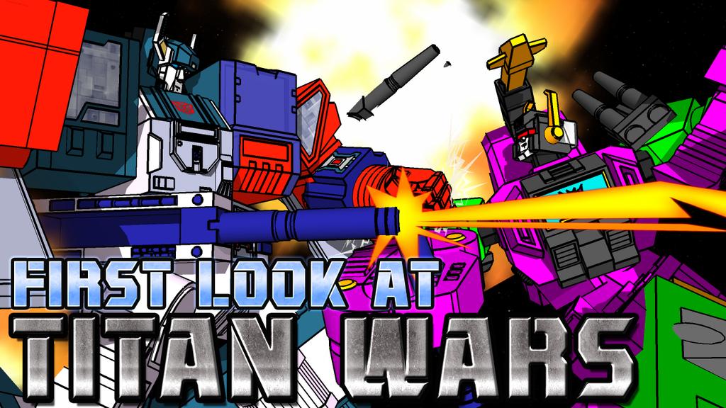 TITAN WARS VIDEO LINK! by kaxblastard