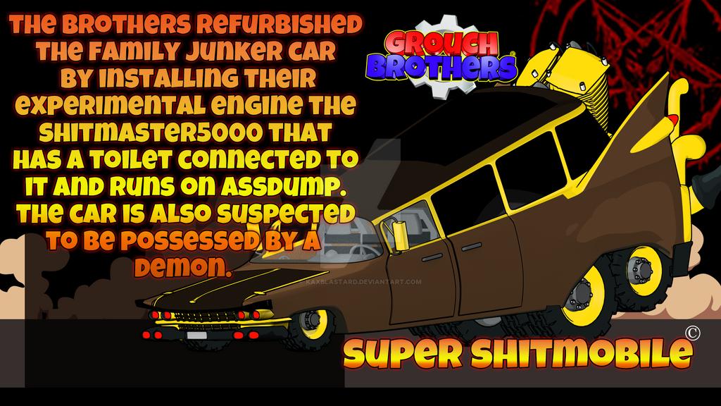 Grouch Brothers|Super Shitmobile by kaxblastard