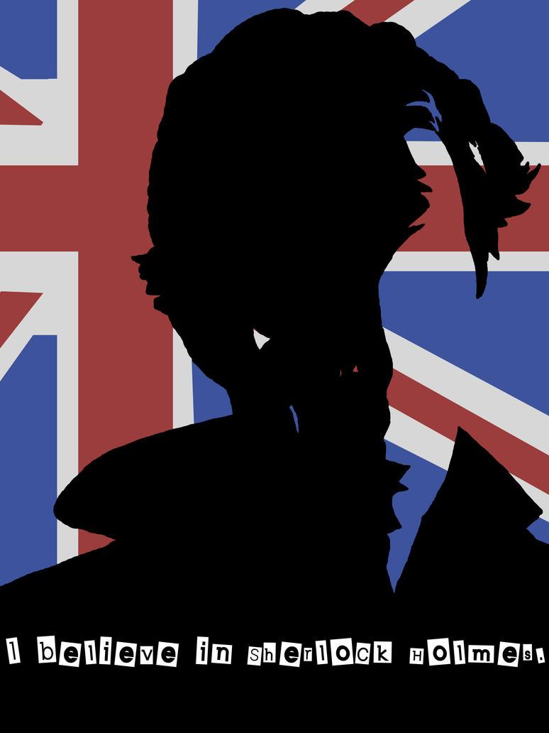 I Believe in Sherlock Holmes by Lollipopdunce