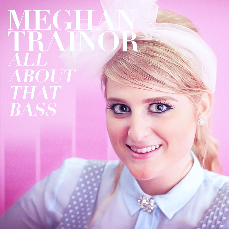 47 meghan trainor all about that bass by kingtapir on deviantart 47 meghan trainor all about that bass by kingtapir publicscrutiny Choice Image