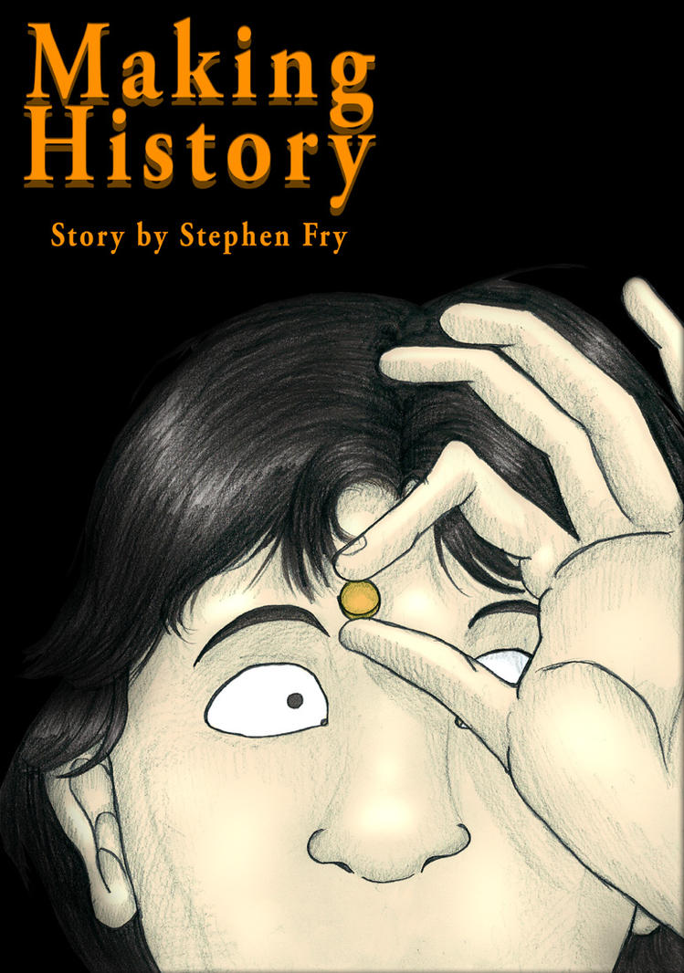 stephen fry making history essay Making history stephen frypdf making history stephen frypdf - title ebooks : courts efacts bridal stores in fargo nd boyle law essay answer bose v20 wiring.