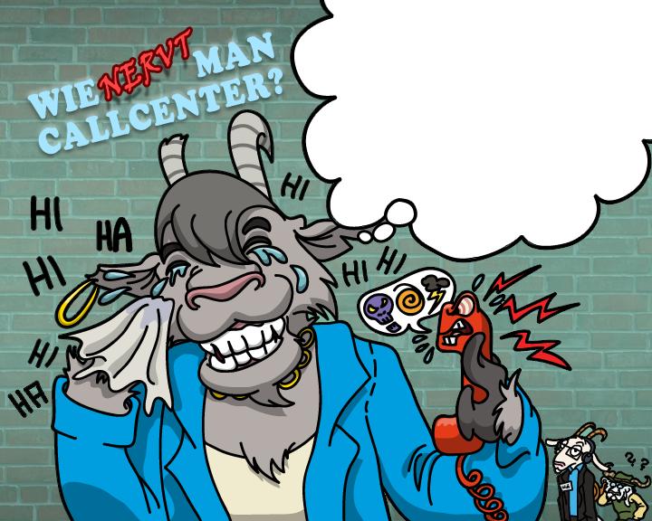 Telefonziege 'Wie nervt man Callcenter?' by Tabascofanatikerin