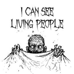 I CAN SEE LIVING PEOPLE