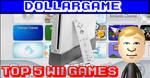Dollargame - Top 5 Wii Games Thumbnail