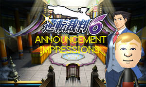 Ace Attorney 6 Impressions Thumbnail by Dollarluigi