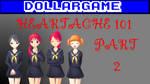Dollargame - Heartache 101 Part 2 Thumbnail