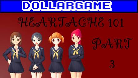 Dollargame - Heartache 101 Part 3 Thumbnail