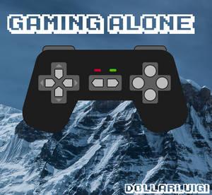 Dollarluigi - Gaming Alone (My Second Album)