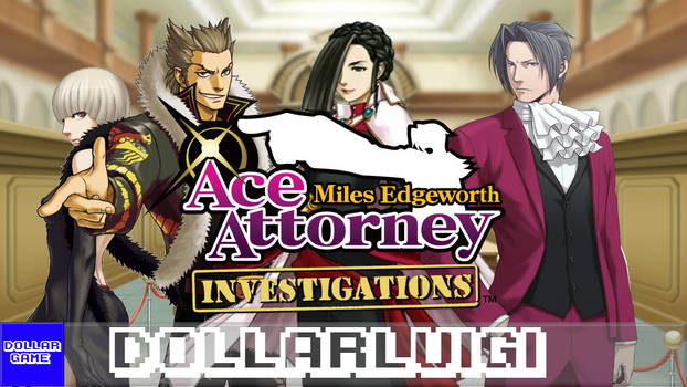 Dollargame | Ace Attorney Investigations