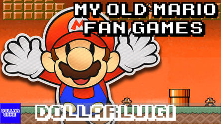 Dollargame | My Old Mario Fan Games by Dollarluigi