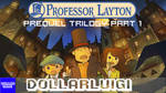Dollargame | Professor Layton Prequel Trilogy