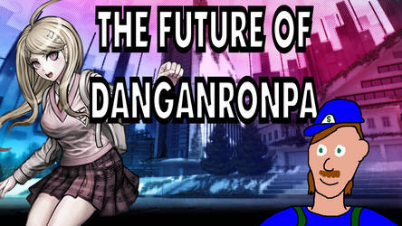 Dollarluigi | The Future Of Danganronpa