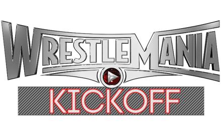 WWE Wrestlemania 31 KickOff Logo