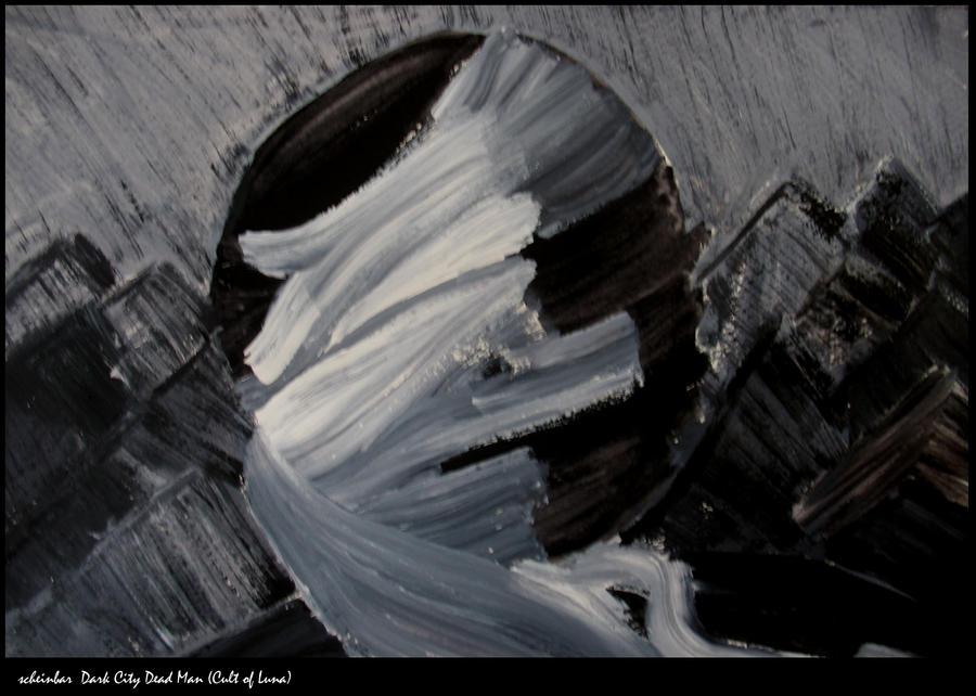 Dark City - Dead Man by scheinbar