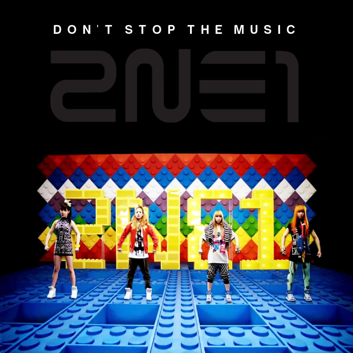 2NE1 - Don't Stop The Music Cover Art by 2NE1-ART on DeviantArt