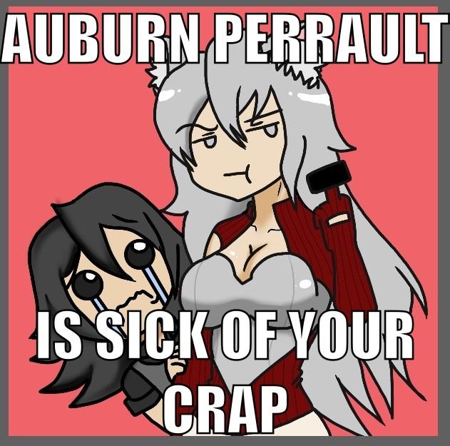 RWBY OC Auburn Perrault is sick of your crap Meme by JettErebus