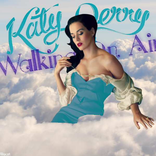 Katy Perry Walking On Air Katy Perry - Walking O...