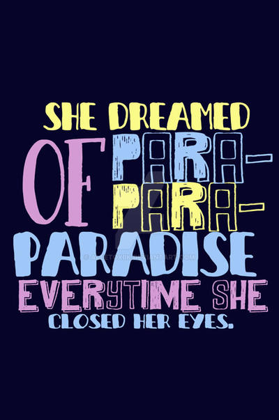 Paradise by AleeToxiik