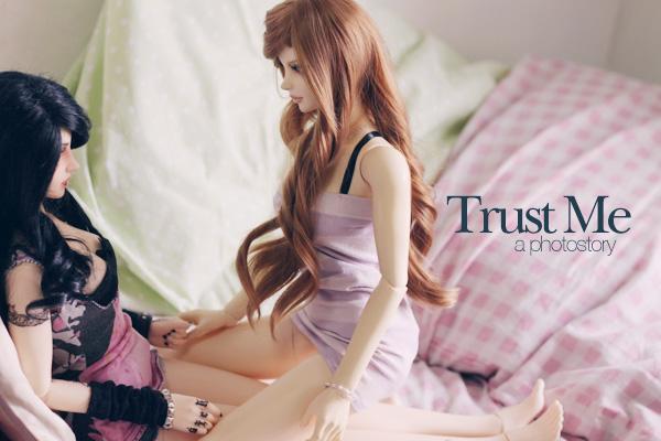 Trust Me: A Photostory by dollstars