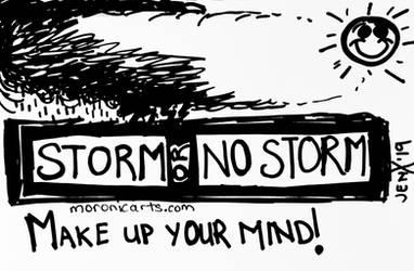 Storm Or No Storm