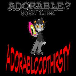 ADORABLOODTHIRSTY (VOTE LINK IN DESC) by SanchaySquirrel