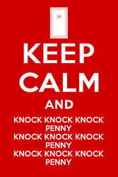 Keep Calm and knock knock knock penny