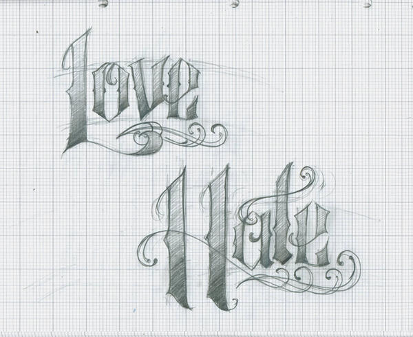Love Hate Tattoo lettering by 12KathyLees12 on DeviantArt