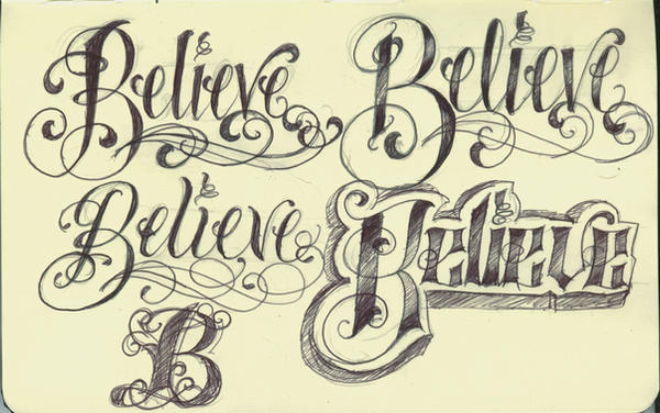 tattoo letters design. cool tattoo lettering designs. Tattoo Lettering Believe by ~12KathyLees12 on