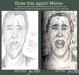 Draw This Again MEME_American Psycho by IvyDillonx