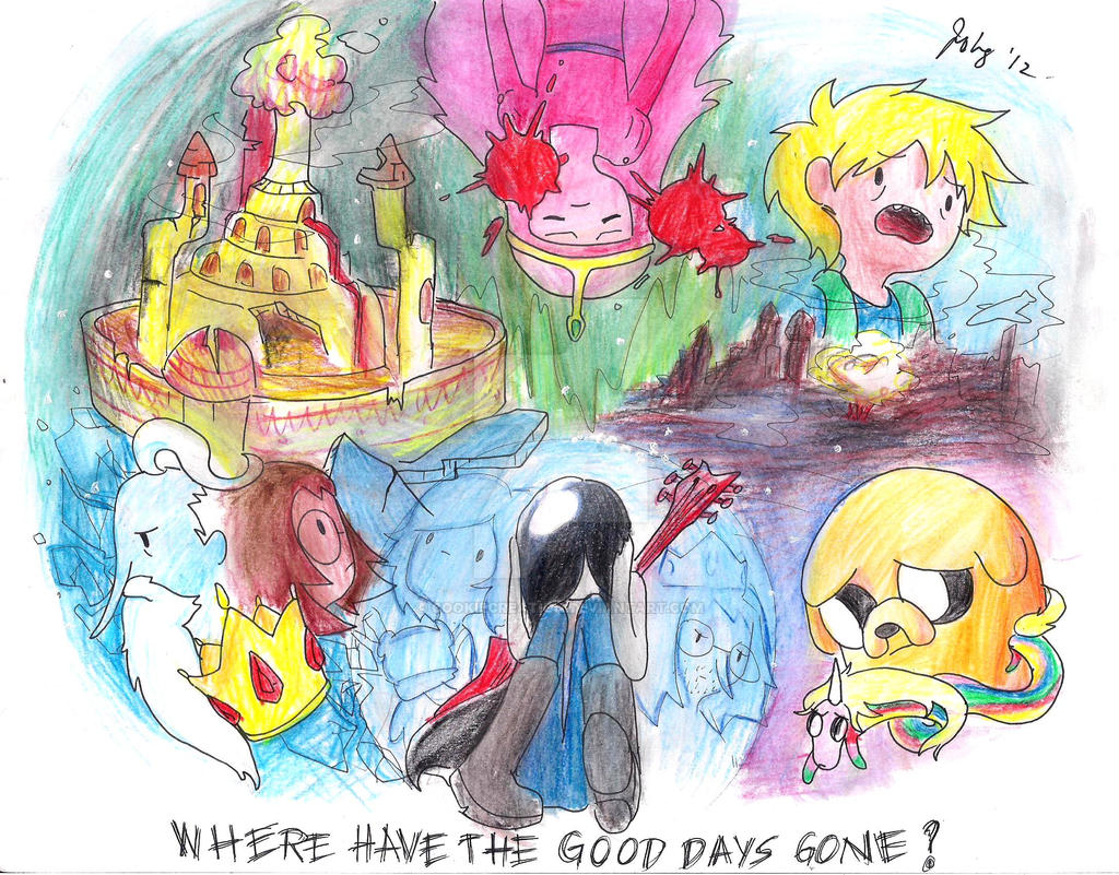 Where Have the Good Days Gone? by cookiecreation
