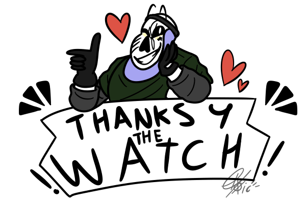0 Thanks For The Watch!