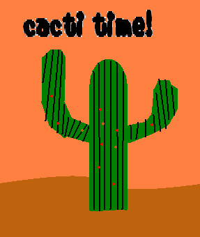 Cacti Time by SONICRULES1