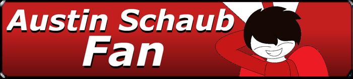 Austin Schaub Fan Button