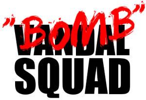 Vandal Squad ? Ha