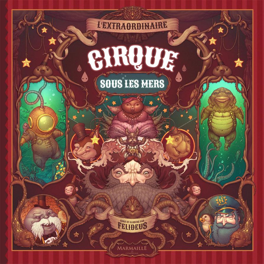 The Extraordinary Underwater Circus (cover) by Felideus