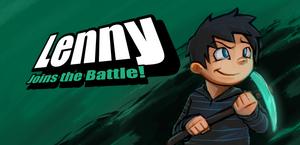 Lenny Joins the Battle!